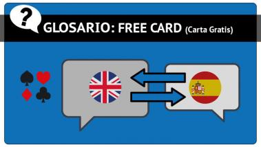 Free Card o Carta Gratis en Poker