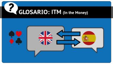 Diccionario de poker, In the Money o ITM